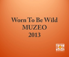 muzeo-2013-worn-to-be-wild